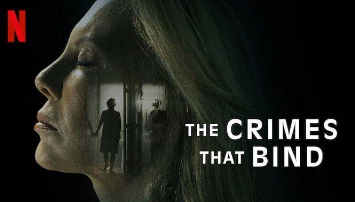 รีวิว THE CRIMES THAT BIND (2020) ใต้เงาอาชญากรรม